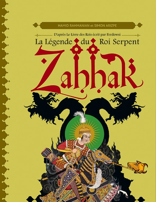 Cover Zahhak, La Légende du Roi Serpent - Pop up